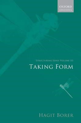 Structuring Sense: v. III: Taking Form (BOK)