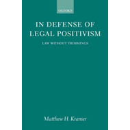 In Defense of Legal Positivism: Law without Trimmings (BOK)