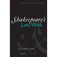 Shakespeare's Late Work (BOK)