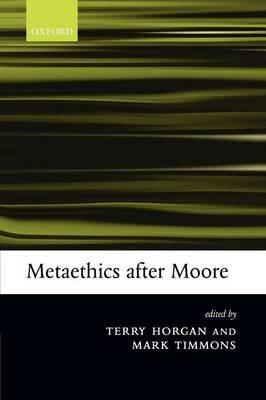 Metaethics after Moore (BOK)