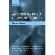 An Agenda for a Growing Europe: The Sapir Report (BOK)