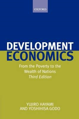 Development Economics: From the Poverty to the Wealth of Nations (BOK)