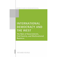 International Democracy and the West (BOK)
