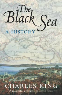 The Black Sea: A History (BOK)