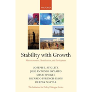 Stability with Growth: Macroeconomics, Liberalization and Development (BOK)