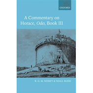 Commentary on Horace: Odes Book III (BOK)