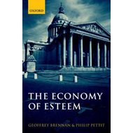 The Economy of Esteem: An Essay on Civil and Political Society (BOK)
