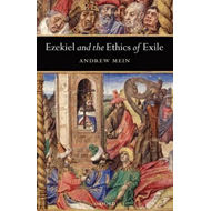 Ezekiel and the Ethics of Exile (BOK)