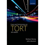 Cases and Commentary on Tort (BOK)