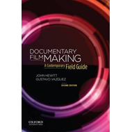 Documentary Filmmaking: A Contemporary Field Guide (BOK)