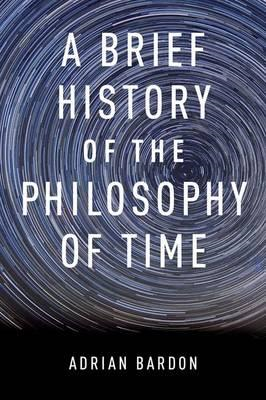 Brief History of the Philosophy of Time (BOK)