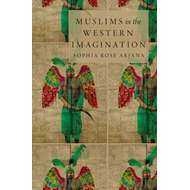 Muslims in the Western Imagination (BOK)