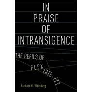 In Praise of Intransigence (BOK)