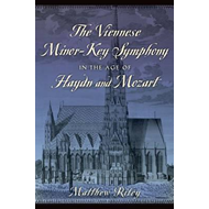Viennese Minor-Key Symphony in the Age of Haydn and Mozart (BOK)