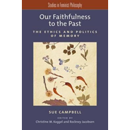 Our Faithfulness to the Past (BOK)