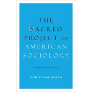 Sacred Project of American Sociology (BOK)