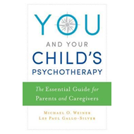 You and Your Child's Psychotherapy (BOK)