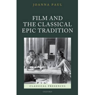 Film and the Classical Epic Tradition (BOK)