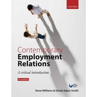 Contemporary Employment Relations: A Critical Introduction (BOK)