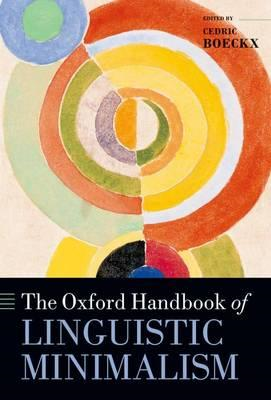The Oxford Handbook of Linguistic Minimalism (BOK)