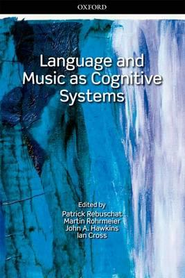 Language and Music as Cognitive Systems (BOK)