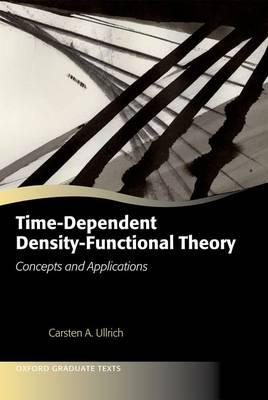 Time-dependent Density-functional Theory: Concepts and Applications (BOK)