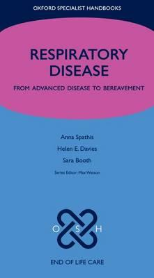 Respiratory Disease: From Advanced Disease to Bereavement (BOK)