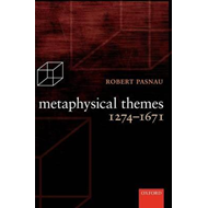 Metaphysical Themes 1274-1671 (BOK)