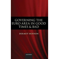 Governing the Euro Area in Good Times and Bad (BOK)