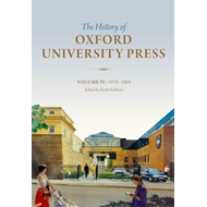 History of Oxford University Press: Volume IV (BOK)