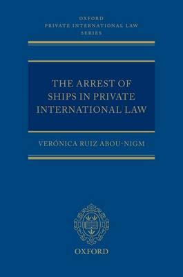 The Arrest of Ships in Private International Law (BOK)