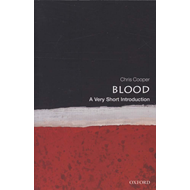 Blood: A Very Short Introduction (BOK)
