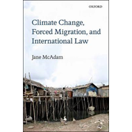 Climate Change, Forced Migration, and International Law (BOK)