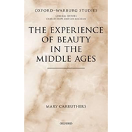 The Experience of Beauty in the Middle Ages (BOK)