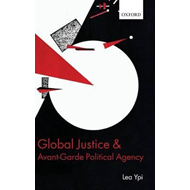 Global Justice and Avant-Garde Political Agency (BOK)