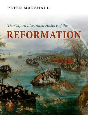 Oxford Illustrated History of the Reformation (BOK)
