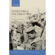 Literature and the Great War 1914-1918 (BOK)