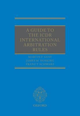 A Guide to the ICDR International Arbitration Rules (BOK)