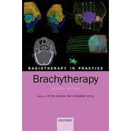Radiotherapy in Practice - Brachytherapy (BOK)