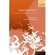Interpreting Motion: Grounded Representations for Spatial Language (BOK)