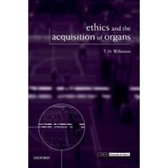 Ethics and the Acquisition of Organs (BOK)