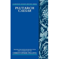 Plutarch Caesar: Translated with an Introduction and Commentary (BOK)