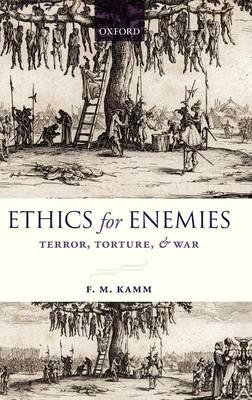 Ethics for Enemies: Terror, Torture, and War (BOK)