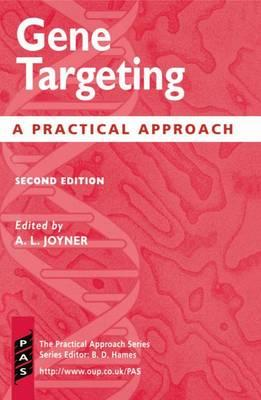 Gene Targeting: A Practical Approach (BOK)