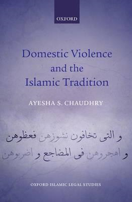 Domestic Violence and the Islamic Tradition (BOK)