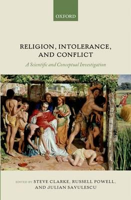 Religion, Intolerance, and Conflict (BOK)