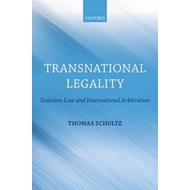 Transnational Legality: Stateless Law and International Arbitration (BOK)