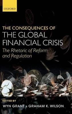The Consequences of the Global Financial Crisis: The Rhetoric of Reform and Regulation (BOK)