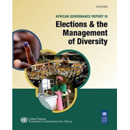African Governance Report: Elections and the Management of Diversity in Africa: 2013 (BOK)