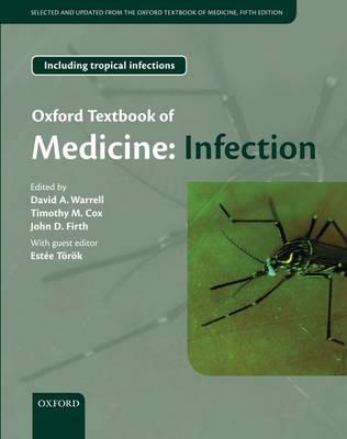 Oxford Textbook of Medicine: Infection (BOK)